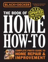 The book of home how-to : the complete photo guide to home repair & improvement