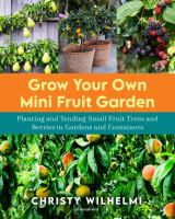 Grow your Own Mini Fruit Garden