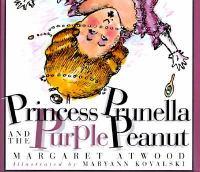 Princess Prunella and the Purple Peanut