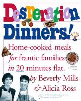 Desperation Dinners!