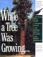 While A Tree Was Growing