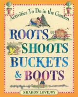 Image: Roots, Shoots, Buckets & Boots