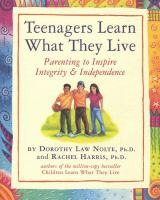 Teenagers Learn What They Live