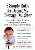 8 Simple Rules for Dating My Teenage Daughter