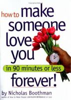 How to Make Someone Love You Forever!