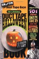 The Original Duct Tape Halloween Book