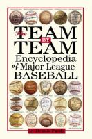 The Team by Team Encyclopedia of Major League Baseball