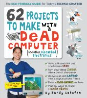 62 Projects to Make With A Dead Computer and Other Discarded Electronics