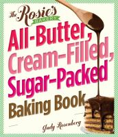 The Rosie's Bakery All-butter, Cream-filled, Sugar-packed, Baking Book