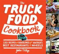 The Truck Food Cookbook