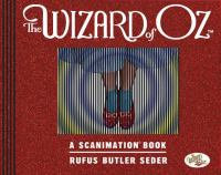 The Wizard of Oz : a scanimation book