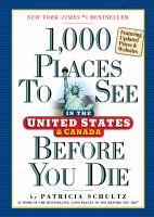 1,000 Places to See in the United States and Canada Before You Die, Updated Edition
