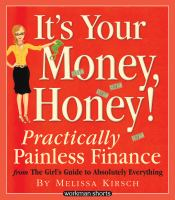 It's your Money, Honey!
