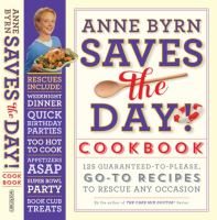 Anne Byrn Saves the Day! Cookbook