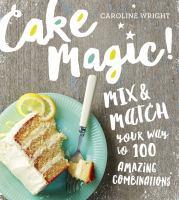 Cake Magic!