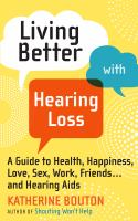 Living Better With Hearing Loss