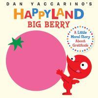 Happyland Big Berry