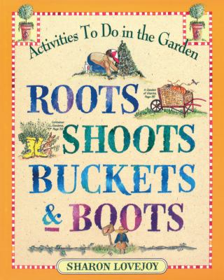 Cover image for Roots, Shoots, Buckets & Boots