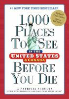 1,000 Places to See in the United States & Canada Before You Die