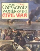 Those Courageous Women of the Civil War