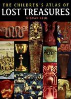 The Children's Atlas of Lost Treasures