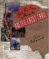 Step by Step Along the Pacific Crest Trail
