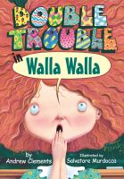 Double Trouble in Walla Walla