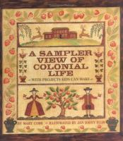 A sampler view of colonial life