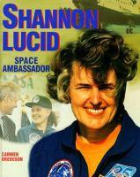 Shannon Lucid: Space Ambassador (Gateway Biography)