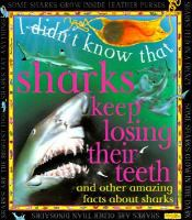 Sharks Keep Losing Their Teeth and Other Amazing Facts About Sharks