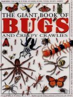 The Giant Book of Bugs and Creepy Crawlies