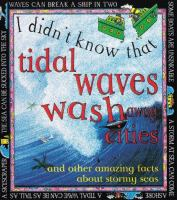 I Didn't Know That Tital Waves Wash Away Cities