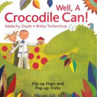 Well, A Crocodile Can!