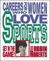 Careers for Women Who Love Sports