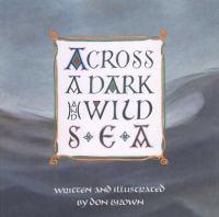 Across A Dark and Wild Sea