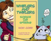 Whirlers and Twirlers