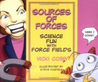 Sources of Forces