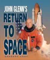 John Glenn's Return To Space