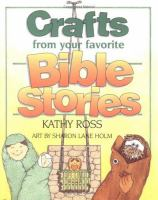 Crafts From your Favorite Bible Stories