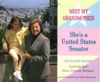 Meet My Grandmother, She's A United States Senator