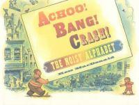 Achoo! Bang! Crash!