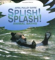 Splish! Splash! Animal Baths