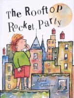 The Rooftop Rocket Party