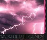 Weather Legends: Native American Lore & the Science of Weather