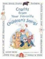 Crafts From your Favorite Children's Songs