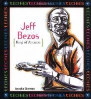 Jeff Bezos: King of Amazon