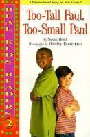 Too-tall Paul, Too-small Paul