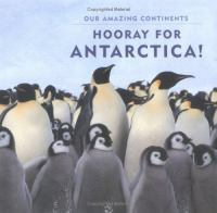 Hooray for Antarctica!