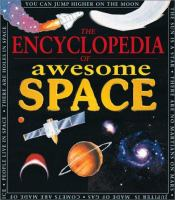 The Encyclopedia of Awesome Space