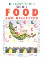 101 Questions About Food & Digestion That Have Been Eating at You...Until Now